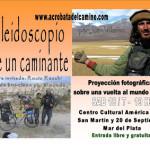 CALEIDOSCOPIO DE UN CAMINANTE – Proyección fotográfica en Mar del Plata y Bahía Blanca