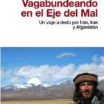 VAGABUNDEANDO EN EL EJE DEL MAL YA LLEGÒ A ESPAÑA!