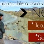 VIAJAR DE MOCHILERO AL NORTE – GUIA PRÁCTICA