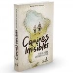Caminos Invisibles 3D